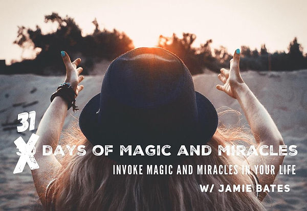 31 days of magic and miracles.jpg
