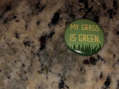 My Grass Is Green
