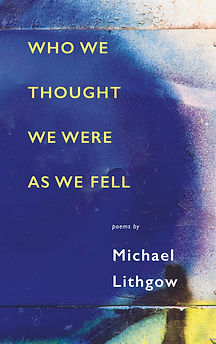 Who We Thought We Were As We Fell