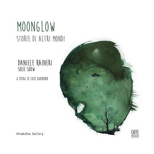 Moonglow - personale di Daniele Raineri