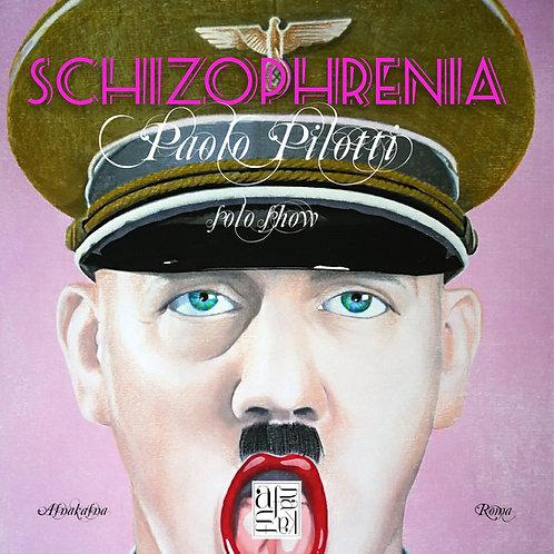 Schizophrenia - Paolo Pilotti