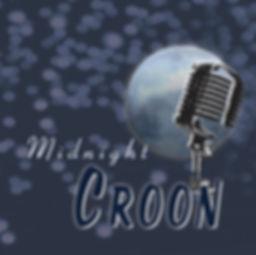 MIDNIGHT CROON