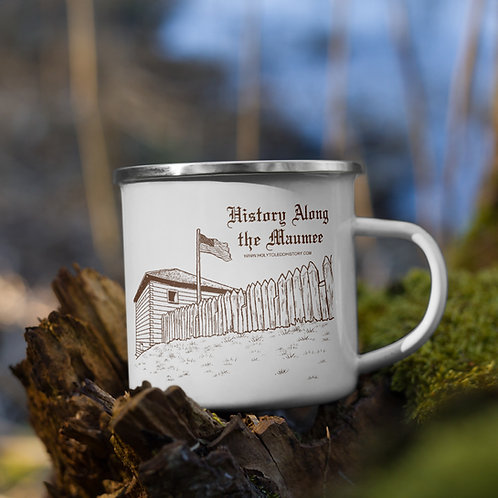 History Along the Maumee Enamel Mug