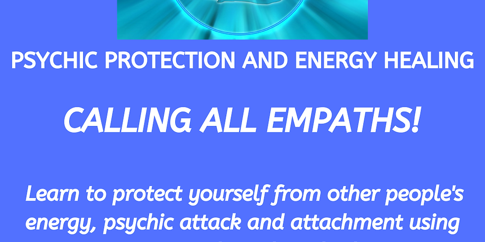 Psychic Protection and Energy Healing