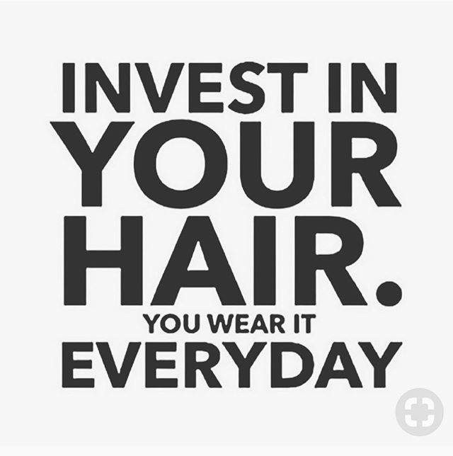 Invest in your hair ! You Wear it every