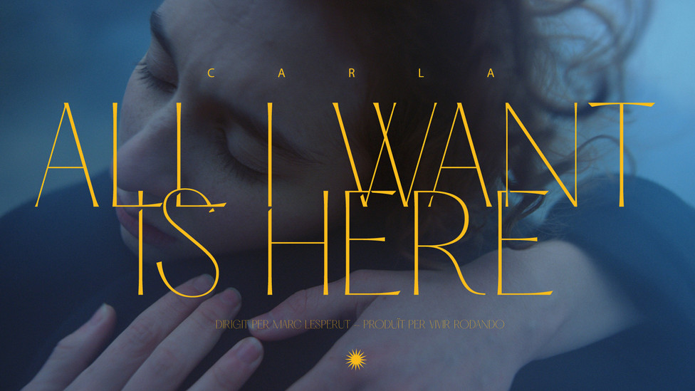 MUSIC VIDEO / ALL I WANT IS HERE : CARLA