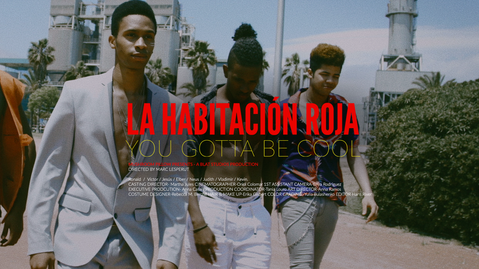 MUSIC VIDEO / YOU GOTTA BE COOL : LA HABITACIÓN ROJA