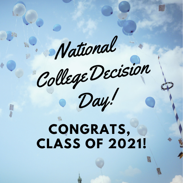 National college decision day, congrats Class of 2021