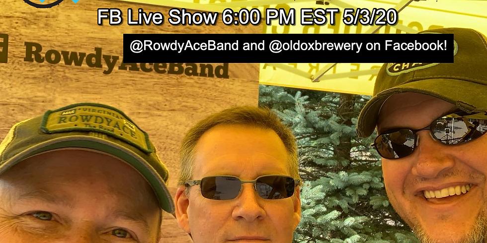 RowdyAce Live on Facebook