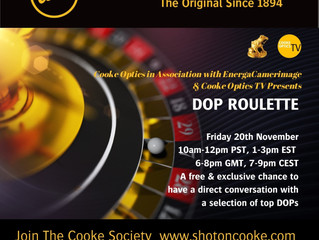 COOKE OTPICS - DOP ROULETTE AT CAMERIMAGE ONLINE -  FRIDAY 20 NOVEMBER