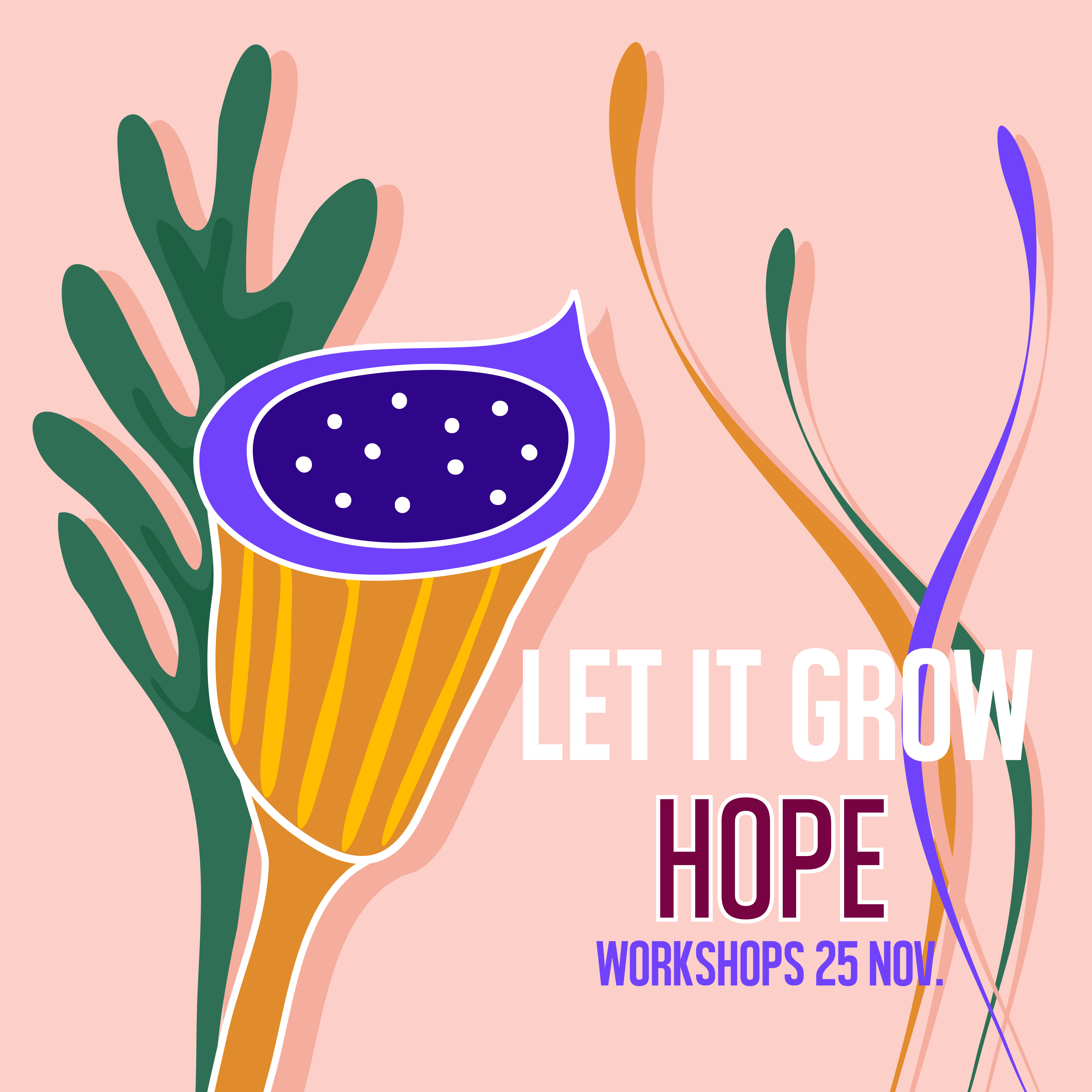 let it grow- hope-02