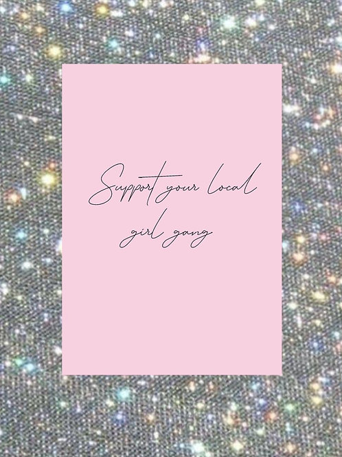 A4 pink support your local girl gang wall print