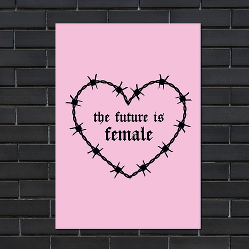 A5 pink 'the future is female' print