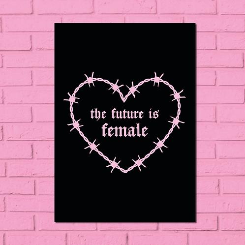 A5 'the future is female' print