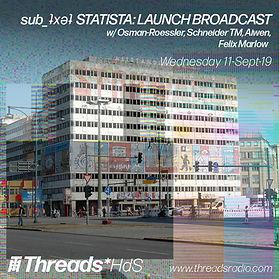 sub_ʇxǝʇ_Threads_HdS_LAUNCH BROADCAST -1