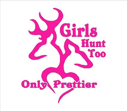 Hunt Girls Hunt Too Vinyl Decal Window Sticker