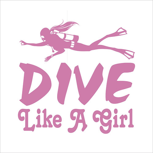 Dive Like a Girl Scuba Diver Dive Diving Scuba Snorkel Window Sticker