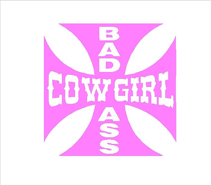 Bad Ass Cowgirl Cowgirl Country Western Decal Window Sticker