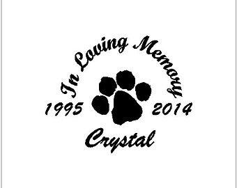 Dog Cat Paw Pet Memorial Vinyl Decal Vinyl Sticker Decal Window Sticker