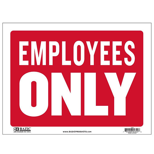 """9"""" x 12"""" Employees Only Sign"""