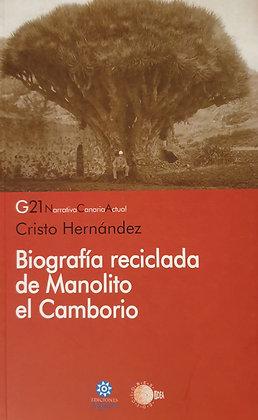 BIOGRAFÍA RECICLADA DE MANOLITO EL CAMBORIO