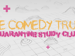 The Comedy Trust's Quarantine Study Club | Sound, Camera, Action!