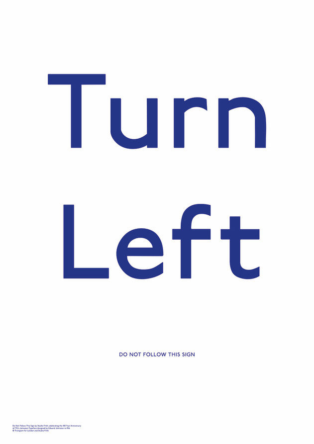 Turn Left by Studio Frith