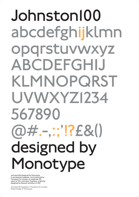 Johnston100 by Monotype