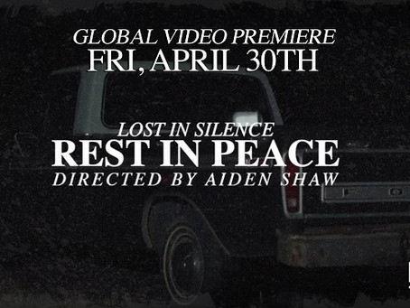 """Lost In Silence Crushes Again With """"Rest In Peace"""" Music Video"""