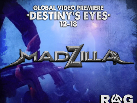 "Madzilla Global Premier ""Destiny's Eyes"""