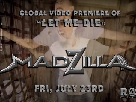 """""""Let Me Die"""" Deepens The Metal Masses as Madzilla continues to take over"""