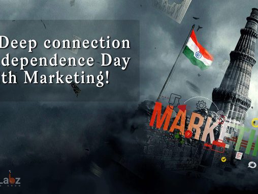 Independence Day & Digital Marketing- Connection?