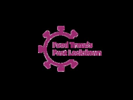 Food Trends - Post Lockdown