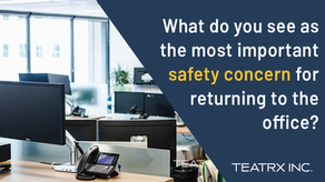 Are there Safety Concerns with Returning to the Office?