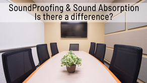 SoundProofing vs. Sound Absorption - Is there a difference?