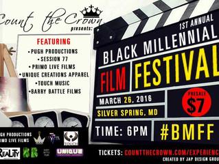 1ST ANNUAL BLACK MILLENNIAL FILM FESTIVAL