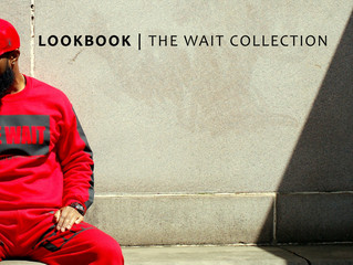 The Wait Collection | Look Book