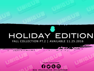 Holiday Edition *LTD* Part 2 of the UQC Fall Collection...Available 11.25.2016