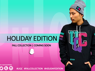 Holiday Edition *LTD* Part 2 of the UQC Fall Collection...Coming Soon