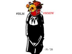 #BLM #MMIW
