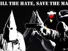 Kill the Hate, Save the Man