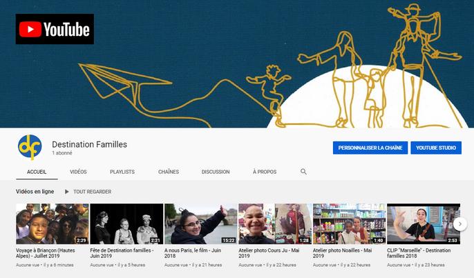 Création de la chaîne YOUTUBE de Destination Familles