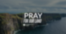 Pray%20For%20Our%20Land-2.png
