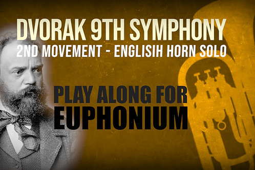 ⛵Dvorak's 9th Symphony⛵ ENGLISH_HORN_SOLO for_EUPHONIUM