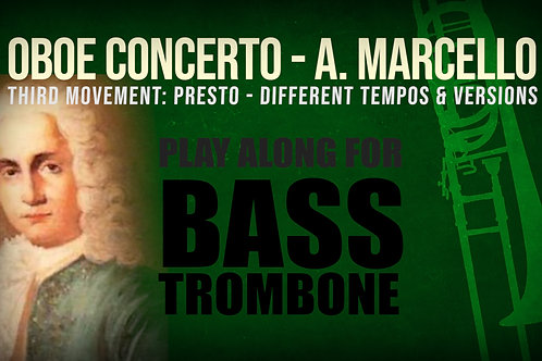 OBOE CONCERTO - 3rd Movement by A. Marcello - BASS TROMBONE