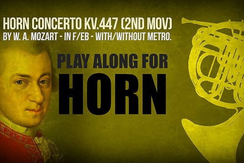 HORN CONCERTO KV.447 (2ND MOVEMENT) - W. A. MOZART -For solo HORN