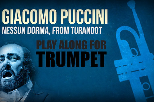 Giacomo Puccini, Nessun Dorma (de TURANDOT) - TROMPETA SOLO