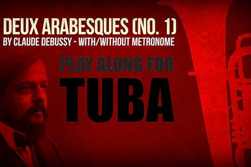 Deux Arabesques (No. 1) - CLAUDE DEBUSSY - For TUBA