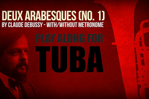 Deux Arabesques (No. 1) - CLAUDE DEBUSSY - Para TUBA