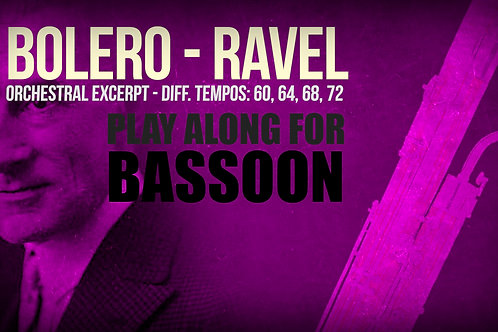 BASSOON - BOLERO (M. RAVEL) - ORCHESTRAL EXCERPT - Dif. tempos WITHOUT metronome